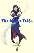 The Water Tribe Girl  by thatmultifangirl