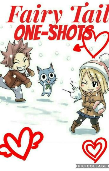 Fairy Tail One-Shots *ON HOLD*