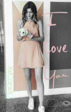I Love You [Elounor] by XxICanxX