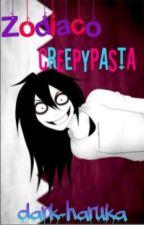 zodiaco Creepypasta by dark-haruka