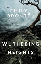 WUTHERING HEIGHTS - EMILY BRONTE by QuynNy0310