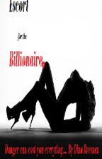 Escort for the Billionaire by Mysterious-x-Girl