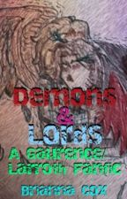 Demons and Lords~ A Gaurence/Larroth Fanfiction by TheTurtleShaman