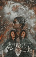 Without Tragedy | The Fosters by sekaibby