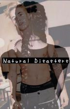Natural Disasters  by TheSwaggyBieber06