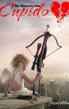 En guerra con cupido by YisselAlba