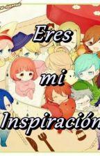 Eres mi inspiración (Utapri x lectora) by SofiaPhantom
