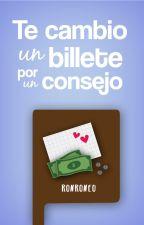 Te cambio un billete por un consejo #2 by ronroneo