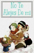 No Te Alejes De Mi [Zoro x Sanji]  by Valen_De_Cipher