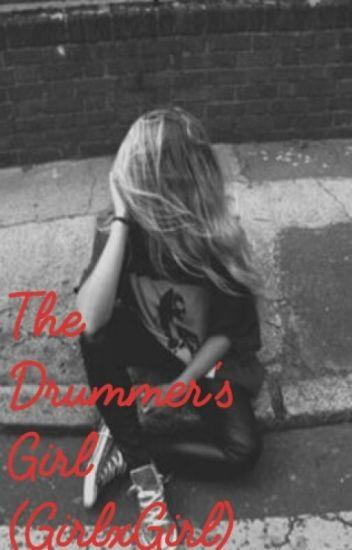 The Drummer's Girl (Lesbian GirlxGirl)