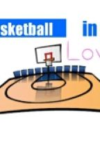 Basketball In Love by cintakucing