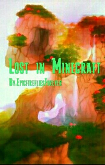 Lost in Minecraft (A Sky Media Fanfic)