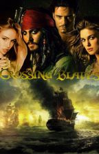 Crossing Blades (POTC FanFiction)  by jessicateresee