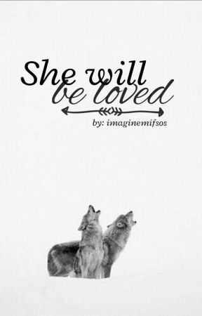 She will be loved by imaginemifsos