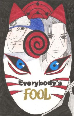 Everybody's Fool by Babywolf-Lover