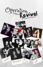 Operation Revival (A Trequal) by onedirectionluv1D