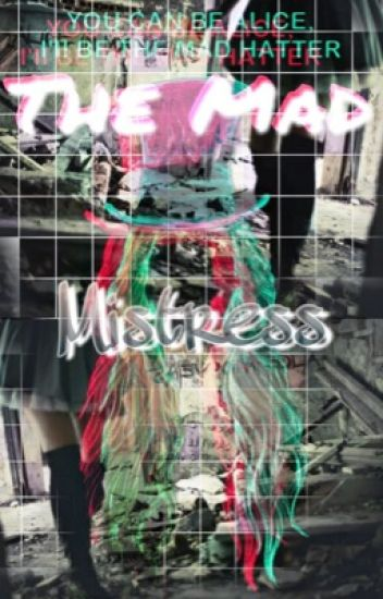 The Mad Mistress