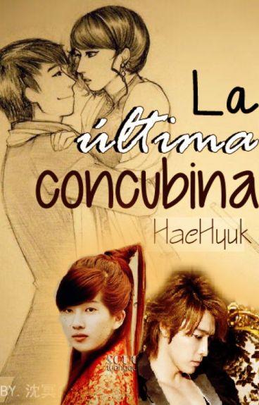 [HaeHyuk] La última concubina