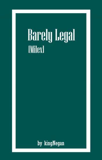 Barely Legal. [Milex]