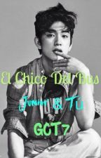 El Chico del Bus - Junior y Tú ~ GOT7 by itsestefany05