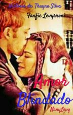 Amor Blindado  by NanyLevy