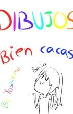 Dibujos Bien Pinshi Asquerosos C: by Yoshikuma