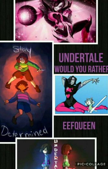 Undertale Zodiac/ Would You Rather