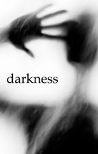 darkness by amelievonhaeseler