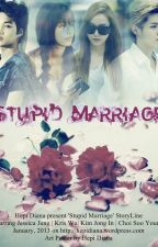 [SERIES] Stupid Marriage by hepidiana18