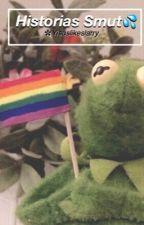 Historias Smut (GAY)✨ by yisuslikeslarry