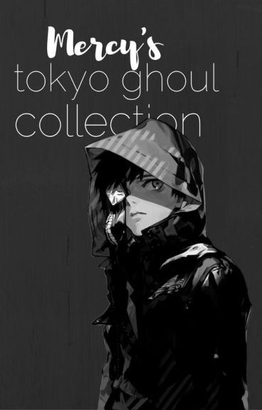Mizuki's Tokyo Ghoul Collection by SincerelySinful