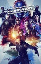 X-Men Preferences by samtrue0321