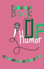 FABULOUS BOOK OF HUMOR by GLAMGLAMBEAR