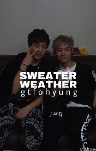 Sweater Weather • 2jae