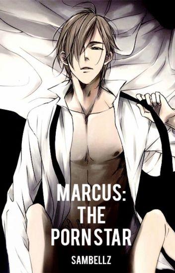 Marcus: The PornStar [EunHae]