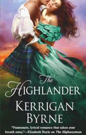 The Highlander (Victorian Rebels, #3) by Kerrigan Byrne  by opoipiuiouhjh