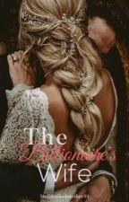 The Billionaire's Wife by StilettoGodmother01