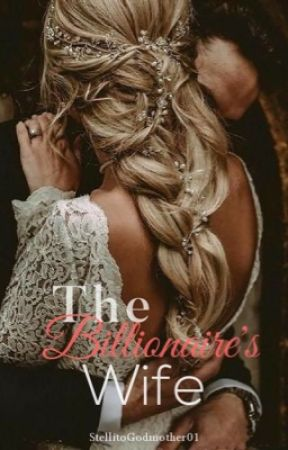 BBLS #2:The Billionaire's Wife by StilettoGodmother01