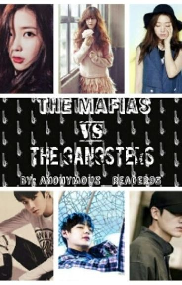 The Mafias VS. The Gangsters | Wattys2016