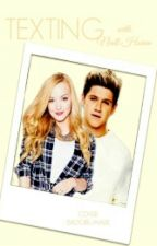 Texting with Niall Horan/Book 1 by NiallHoran01d