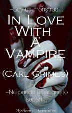 Una vampiresa En El Apocalipsis Zombie (Carl Grimes Y Tu) by Jan_Ramones01