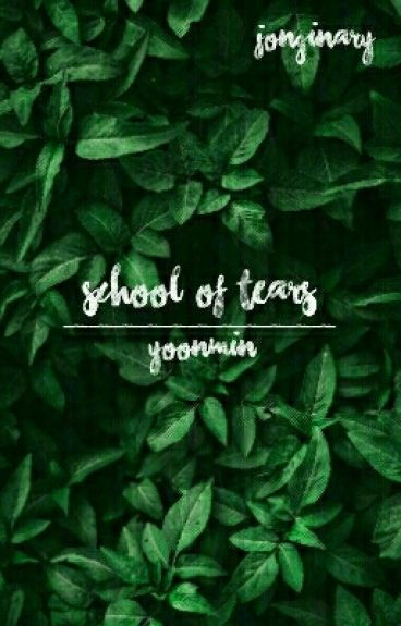 School Of Tears |YoonMin|