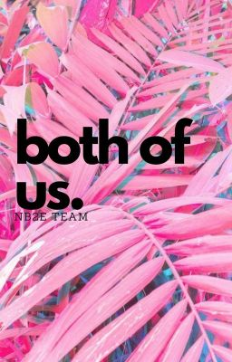 || 2️⃣ NB2E_Team || BTS couple || BOTH OF US ||