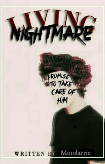 Living Nightmare 》 Larry Stylinson