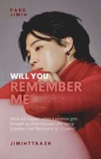 Will you Remember me? || pjm by Jiminttrash