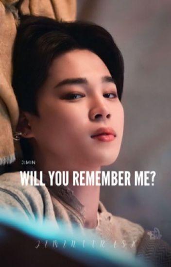 Will you Remember me? | pjm