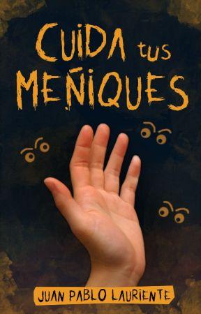 Cuida tus Meñiques by JPLauriente