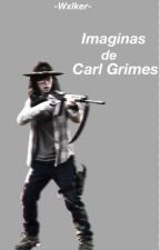 <Imaginas de Carl Grimes> by -Wxlker-