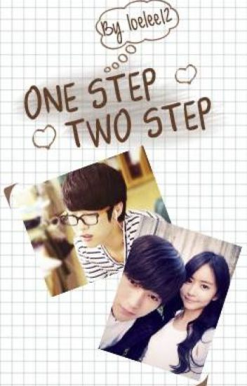 One Step, Two Step