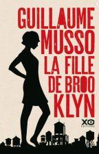 La Fille de Brooklyn - Guillaume Musso by TatieSosso